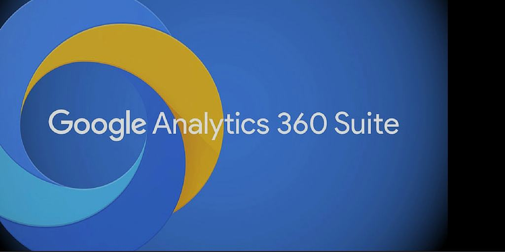 Google Analytics 360 Suite: De la Monitorizare Pana La Optimizare