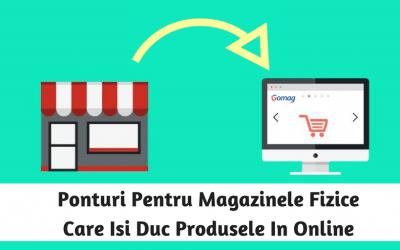 Ponturi Pentru Magazinele Fizice Care Isi Duc Produsele In Online