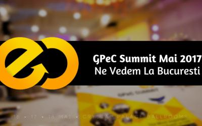 GPeC Summit Mai 2017 – Ne Vedem La Bucuresti