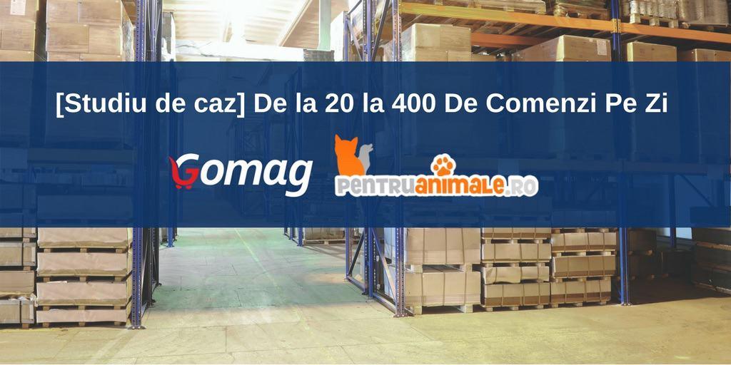 De la 20 la 400 De Comenzi Pe Zi cu Platforma Gomag la pentruanimale.ro – Laurentiu Miron