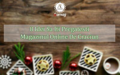8 Idei Sa Iti Pregatesti Magazinul Online De Craciun