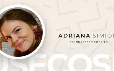 De Vorba Cu Adriana Simion de la ProduseCosmetice.ro #AntreprenoriatLaFeminin