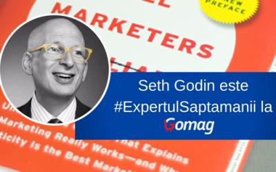 Seth Godin este #ExpertulSaptamanii la Gomag