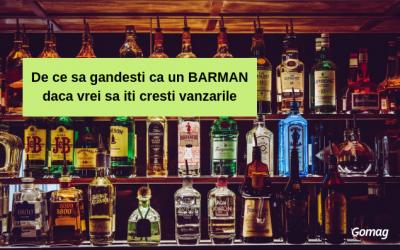 De ce sa gandesti ca un barman daca vrei sa iti cresti vanzarile