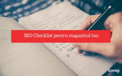 SEO: Checklist pentru optimizarea magazinului tau online