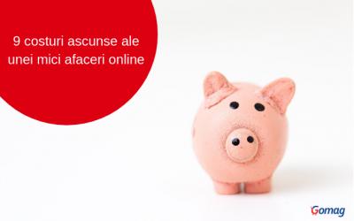 9 costuri ascunse ale unei mici afaceri online
