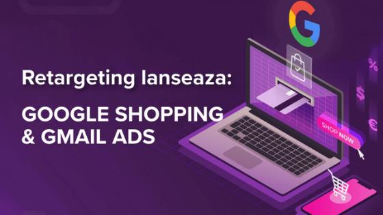 Google Shopping Ads: 6 Super Beneficii pentru Magazinul tau Online