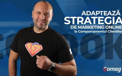 Adapteaza Strategia de Marketing Online la Comportamentul Clientilor [Video]