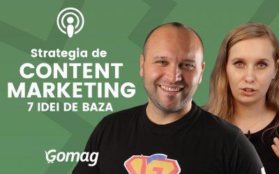 Strategia de content marketing – 7 idei de baza [Podcast]