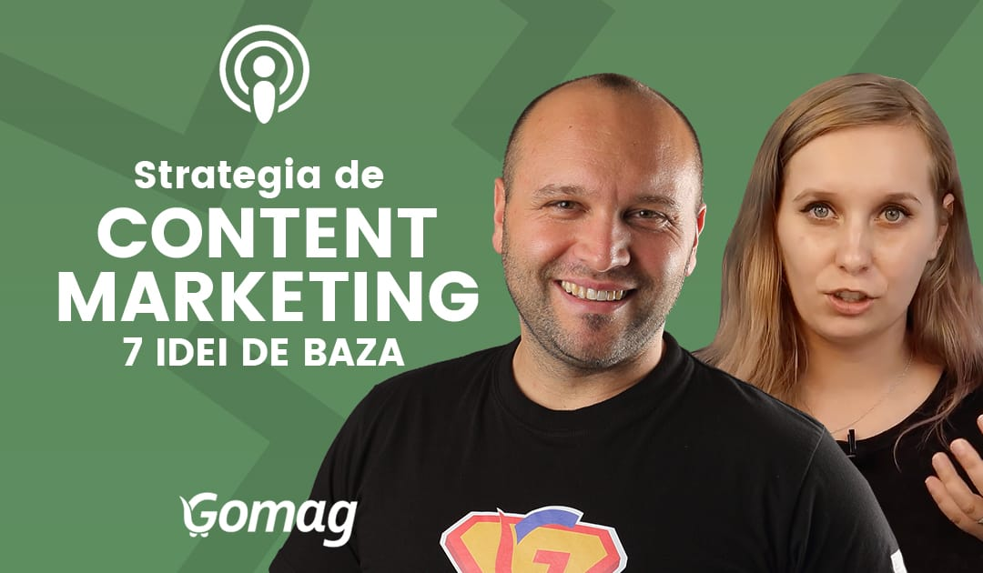 Strategia de content marketing - 7 idei de baza
