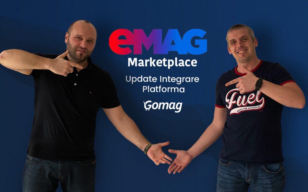 eMag Marketplace - Update Integrare cu Platforma Gomag