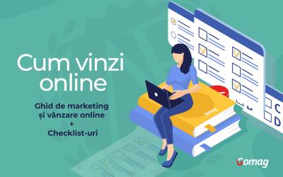 Cum sa vinzi online: Ghid de marketing si vanzare online + Checklist-uri