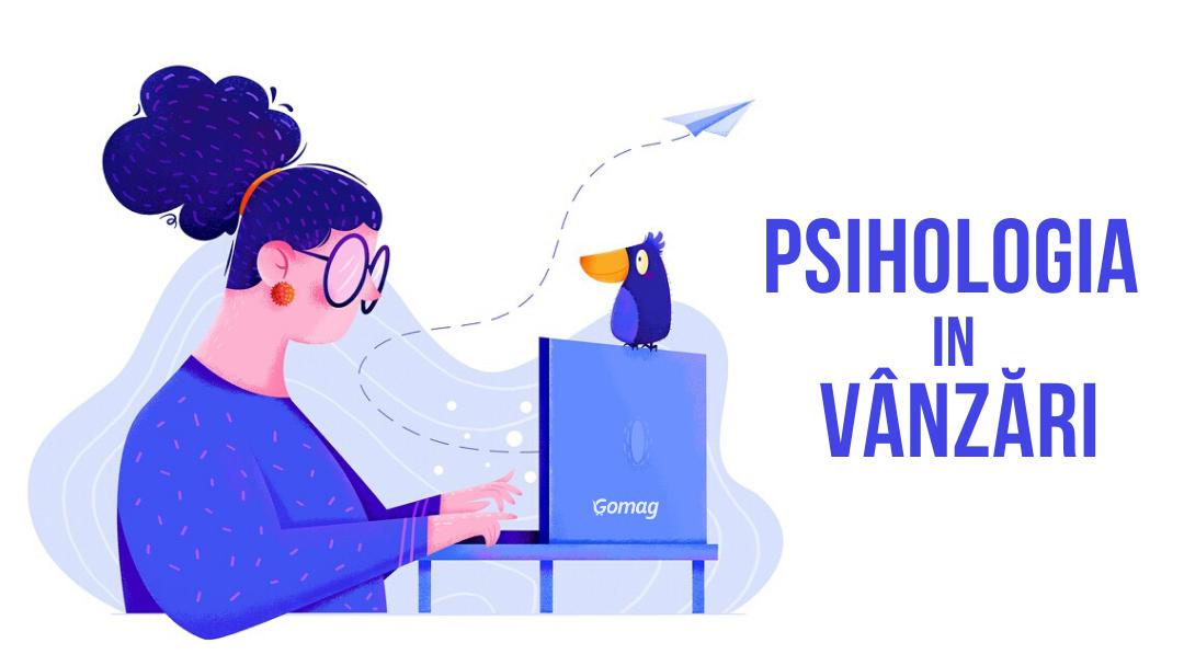 Psihologia in vanzari. 30+ Triggere emotionale care declanseaza vanzarea in magazin