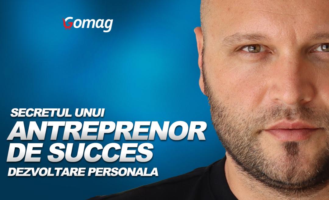 Cum te dezvolti personal pentru a deveni un antreprenor de succes