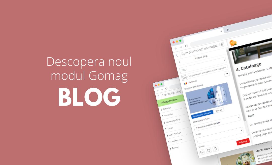 Modulul Blog din platforma Gomag – Incepe sa castigi mai mult trafic in magazin