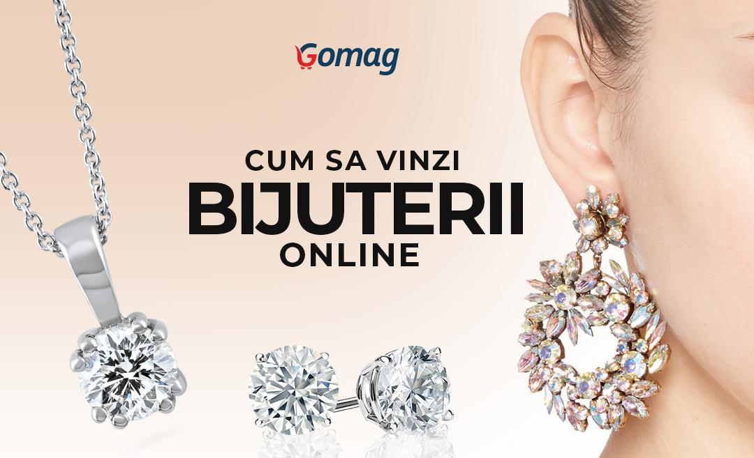 Cum sa vinzi bijuterii online - Idei de promovare magazin de bijuterii