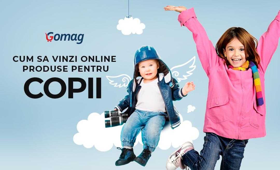 Cum sa vinzi online produse pentru copii - Idei de promovare magazin