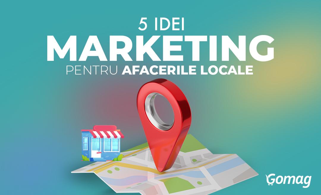 5 Idei de marketing online pentru promovarea afacerilor locale [Podcast]