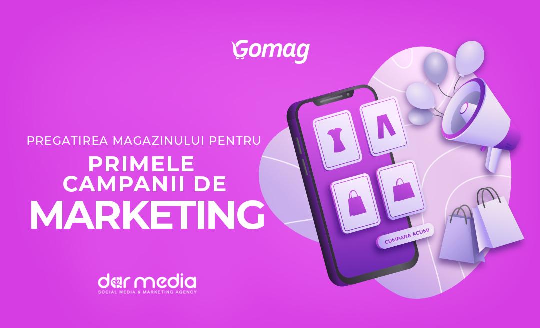 Cum sa iti pregatesti magazinul online pentru primele campanii de marketing