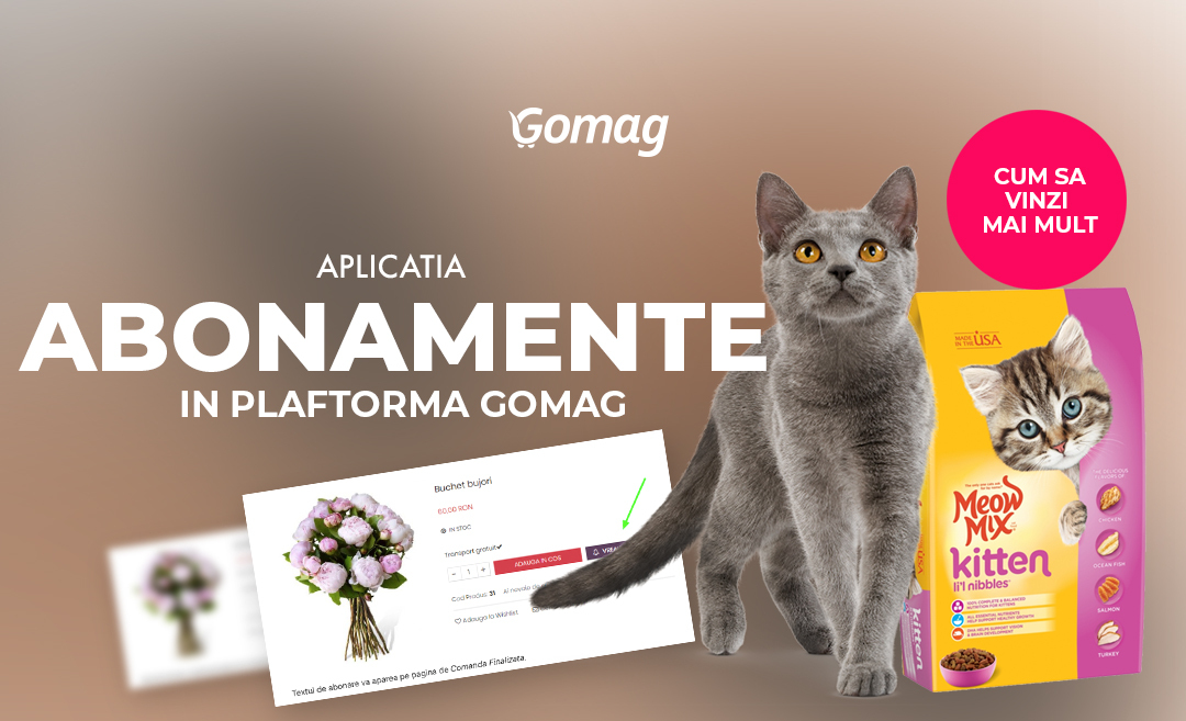 Aplicatia Abonamente in platforma Gomag - Cum sa vinzi mai mult clientilor tai