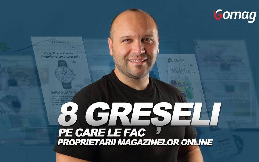 8 Greseli majore pe care le fac proprietarii magazinelor online [Podcast]
