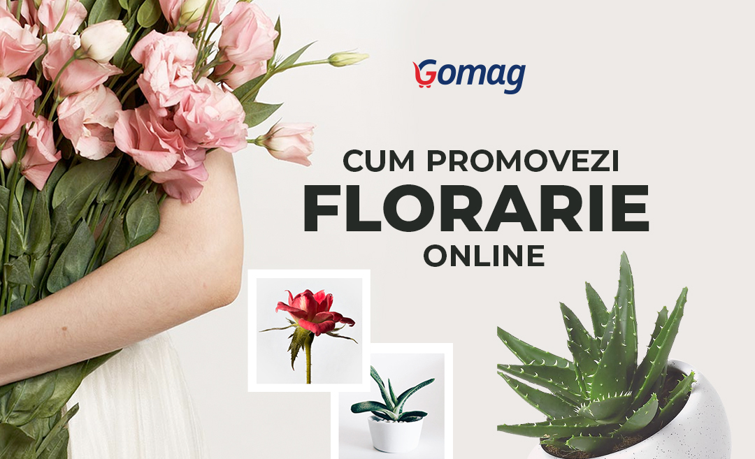 Idei de promovare pentru o florarie online - Cum vinzi flori pe net