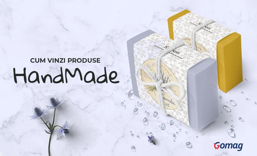 Idei de promovare pentru un magazin online de handmade - Cum vinzi produse handmade legal
