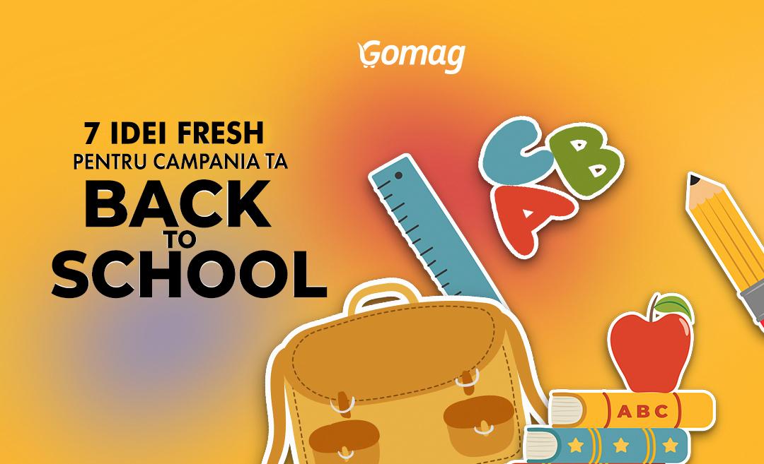 7 Idei fresh pentru campania ta Back to School