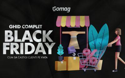 Ghid complet de Black Friday: Cum sa castigi clienti pe viata