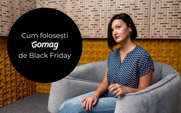 Cum obtii super vanzari de Black Friday cu platforma Gomag